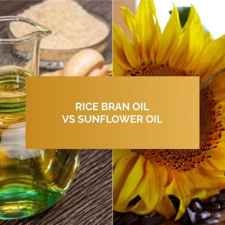 Rice Bran Oil vs Sunflower Oil- How they are differ in various aspects?