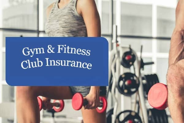 Fitness Club and gym insurance